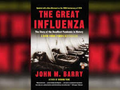 "Book cover of ""The Great Influenza"" by John M. Barry. It shows a black and white photo of flu patients during the 1918 pandemic, with the title and author name in red text above and below it, respectively."